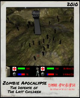 Zombie Apocalypse – The Defense of The Last Children- 2010